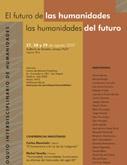 """Coloquio Interdisciplinario de Humanidades: """"El futuro de las Humanidades, las Humanidades del futuro"""""""