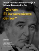 """""""Cioran: El inconveniente del ser"""", Mesa redonda en homenaje a Nicole Blondel-Parfait"""