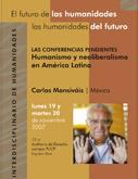 """Las conferencias pendientes del Coloquio Interdisciplinario de Humanidades: """"El futuro de las humanidades, las humanidades del futuro"""""""