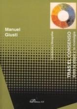 Presentación del libro: Tras el consenso. Entre la utopía y la nostalgia