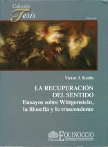 """Presentación del libro: """"La recuperación del sentido. Ensayos sobre Wittgenstein, la filosofía y lo trascendente"""""""
