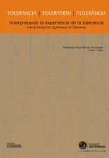 Presentación del libro Tolerancia: Interpretando la experiencia de la tolerancia, vol. II, de Rosemary Rizo-Patrón de Lerner (editora)