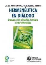 """Presentación del libro """"Hermenéutica en diálogo. Ensayos sobre alteridad, lenguaje e interculturalidad"""", editado por Cecilia Monteagudo y Fidel Tubino"""