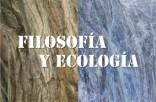 Filosofía y ecología
