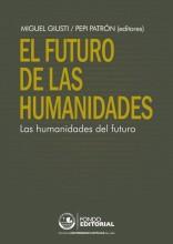 """Presentación del libro """"El futuro de las humanidades. Las humanidades del futuro"""", editado por Miguel Giusti y Pepi Patrón"""