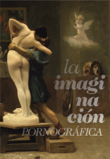 """Presentación del libro """"La imaginación pornográfica. Contra el escepticismo en la cultura"""""""