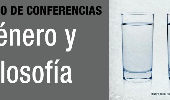 """Imagen destacada de Ciclo de conferencias """"Género y Filosofía"""""""