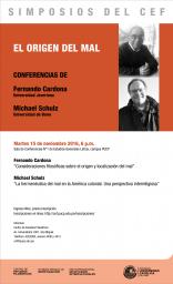 Simposios del CEF. El origen del mal. Conferencias de Fernando Cardona (Universidad Javeriana) y de Michael Schulz (Universidad de Bonn)