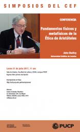 """Simposios del CEF. Conferencia """"Fundamentos físicos y metafísicos de la Ética de Aristóteles"""" del profesor John Dudley (Universidad Católica de Lovaina)"""