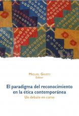 Presentación del libro «El paradigma del reconocimiento en la ética contemporánea. Un debate en curso»
