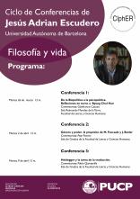 """Ciclo de conferencias """"Filosofía y Vida"""" de Jesús Adrián Escudero (Universidad Autónoma de Barcelona)"""