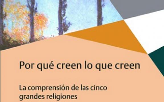 """Imagen destacada de Publicación del libro """"Por qué creen lo que creen. La comprensión de las cinco grandes religiones"""", de Bernhard Uhde"""