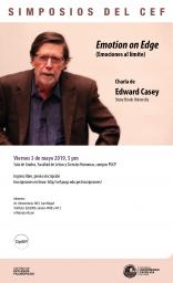 """Simposios del CEF. Charla """"Emociones al límite"""" con el profesor Edward Casey (Stony Brook University)"""