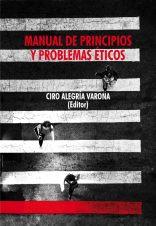 """Presentación del libro """"Manual de principios y problemas éticos"""" editado por Ciro Alegría"""