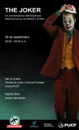 The Joker. Un conversatorio interdisciplinario sobre la locura, la maldad y el bien