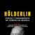 """Imagen destacada de Podcast """"Hölderlin. Poesía y pensamiento en tiempos de miseria"""""""